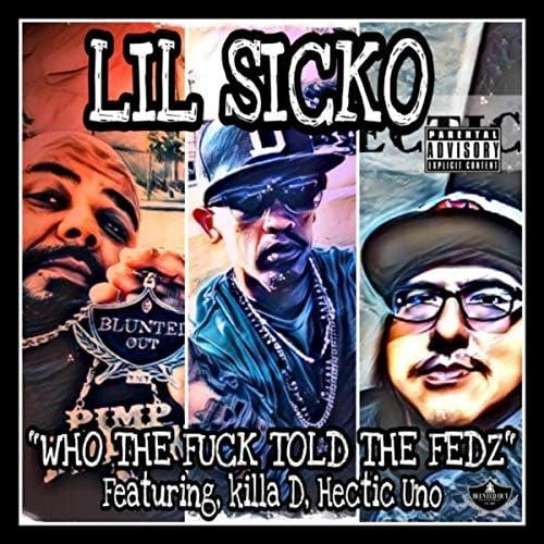 Lil Sicko feat. Killa D & Hectic Uno