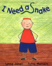 I Need a Snake