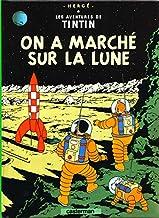 Les Aventures de Tintin. On a marché sur la lune