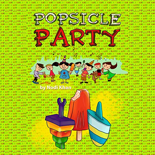 Popsicle Party audiobook cover art