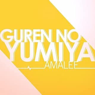 Guren no Yumiya
