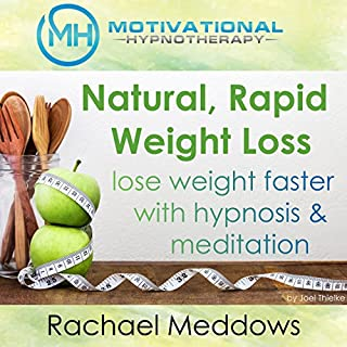 Natural Rapid Weight Loss, Lose Weight Faster with Hypnosis and Meditation cover art