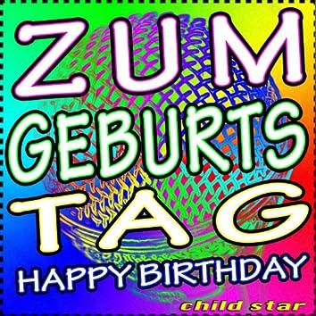Zum Geburtstag - Happy Birthday