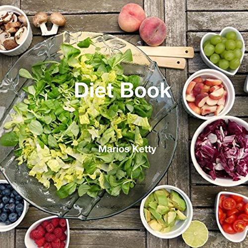 Diet Book: 2 Ways to Start an Easy and Healthy Diet