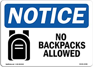 OSHA Notice Sign - No Backpacks Allowed Sign with Symbol | Vinyl Label Decal | Protect Your Business, Construction Site, Warehouse |  Made in The USA
