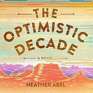 The Optimistic Decade audiobook cover art