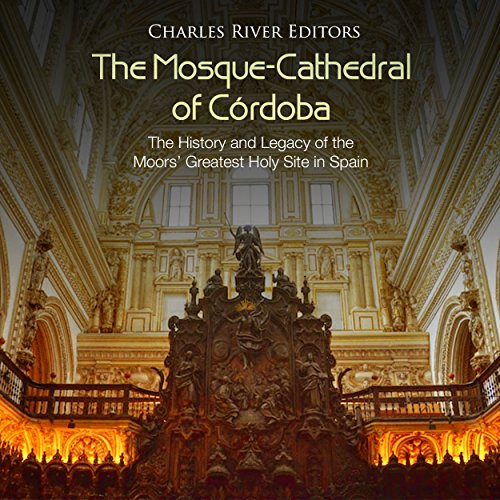 The Mosque-Cathedral of Córdoba audiobook cover art