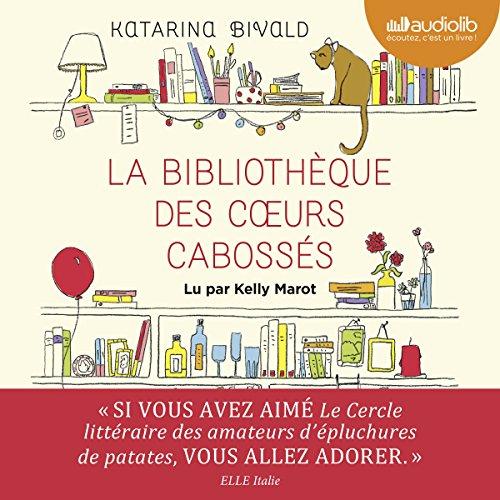 La Bibliothèque des cœurs cabossés audiobook cover art