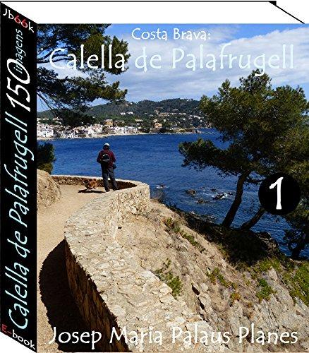 Costa Brava: Calella de Palafrugell (150 imagens) -1-