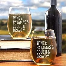 Wine & Pajamas & Couch & Bravo Stemless Wine Glass