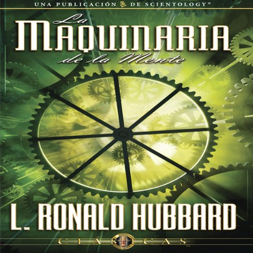 La Maquinaria de la Mente [The Machinery of the Mind] audiobook cover art