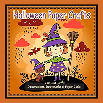 Halloween Paper Crafts  Cut Out Decorations Bookmarks & Paper Dolls  Learning is Fun & Games