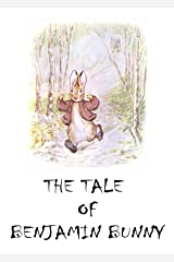 The Tale of Benjamin Bunny (classics illustrated) edition Kindle Edition