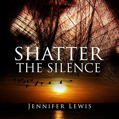 Shatter the Silence audiobook cover art