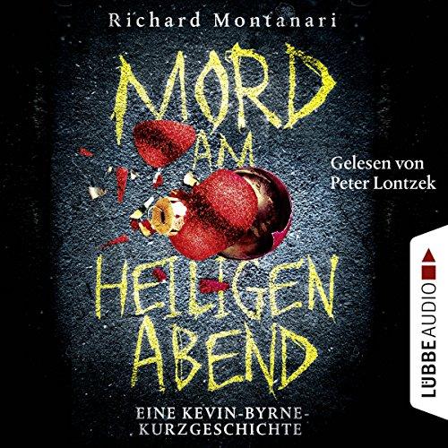 Mord am Heiligen Abend: Eine Kevin-Byrne-Kurzgeschichte audiobook cover art