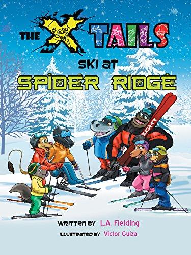 The X-tails Ski at Spider Ridge (English Edition)