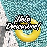 ¡Hola Diciembre! [Explicit]