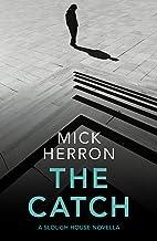 The Catch: A Slough House Novella 2
