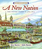 A New Nation: The United States: 1783-1815 (American Story)