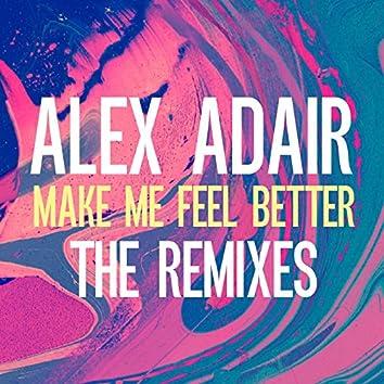 Make Me Feel Better (Remixes)