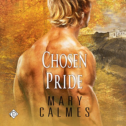 Chosen Pride     L'Ange, Book 3              By:                                                                                                                                 Mary Calmes                               Narrated by:                                                                                                                                 Tristan James                      Length: 8 hrs and 13 mins     236 ratings     Overall 4.5