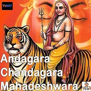 Andagara Chandagara Mahadeshwara