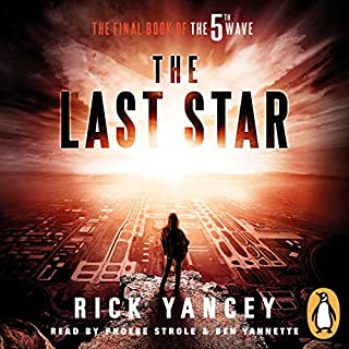 The Last Star     The 5th Wave, Book 3              By:                                                                                                                                 Rick Yancey                               Narrated by:                                                                                                                                 Ben Yannette,                                                                                        Phoebe Strole                      Length: 9 hrs and 15 mins     104 ratings     Overall 4.0