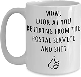 Postal Service Retirement Gifts For Men And Women - Wow Look At You Coffee Mug - Funny Gift Idea For Retiring Mailman, Mailwoman, Postal Office Worker