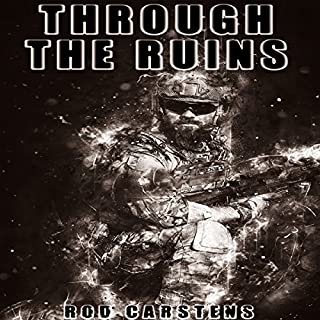 Through the Ruins: The Collapse Trilogy, Book 3 audiobook cover art
