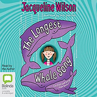 The Longest Whale Song                   By:                                                                                                                                 Jacqueline Wilson                               Narrated by:                                                                                                                                 Jacqueline Wilson                      Length: 6 hrs and 40 mins     36 ratings     Overall 4.5