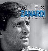 Alex Zanardi: Immagini di una vita/A life in pictures (Italian Edition)