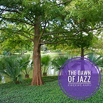 The Dawn Of Jazz