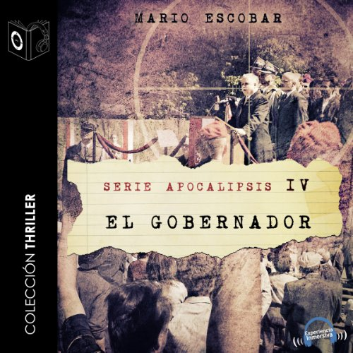 Apocalipsis IV - El gobernador [Apocalypse IV - The Governor] audiobook cover art