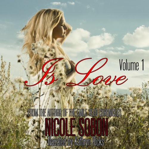 Is Love: Volume 1 audiobook cover art