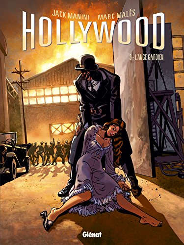 Hollywood - Tome 03: L'ange gardien