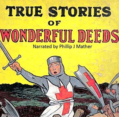 True Stories of Wonderful Deeds audiobook cover art