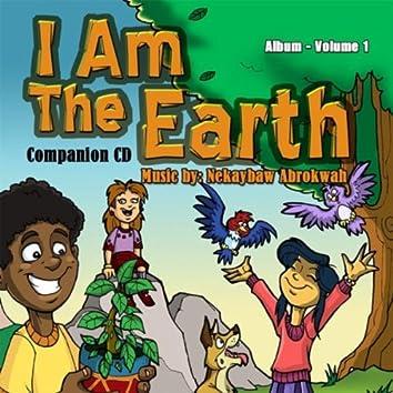 I AM THE EARTH, VOL. 1