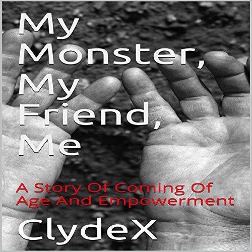 My Monster, My Friend, Me audiobook cover art