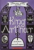 King Arthur (Scholastic Junior Classics)