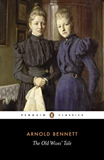 The Old Wives' Tale (Penguin Modern Classics)