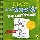 The Last Straw - Diary of a Wimpy Kid, Book 3 - Format Téléchargement Audio - 11,74 €