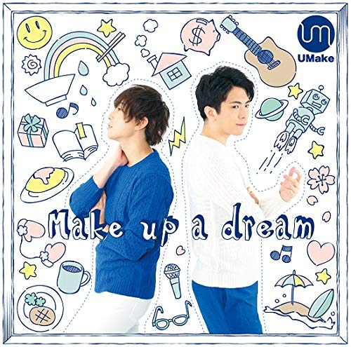 [Album]Make up a dream – UMake(伊東健人,中島ヨシキ)[FLAC + MP3]