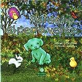 Pistacho, el perro verde (CuentoEduca)