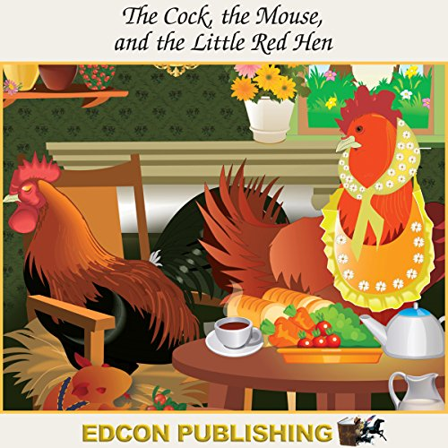 The Cock, the Mouse and the Little Red Hen cover art