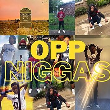 Opp Niggas