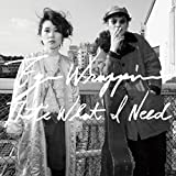That's What I Need 歌詞
