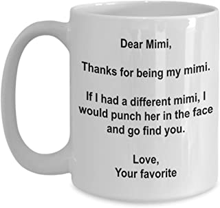 Funny Mimi Gifts - I'd Punch Another Mimi In The Face Coffee Mug - 15 oz Ceramic Mug