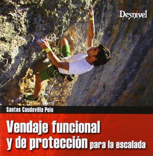 Vendaje Funcional Y De Protección Para Escaladores (Manuales (desnivel))