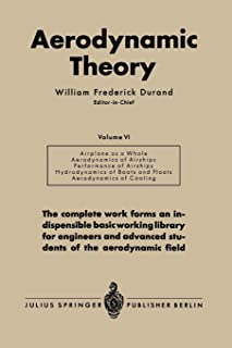 Aerodynamic Theory: A General Review of Progress Under a Grant of the Guggenheim Fund for the Promotion of Aeronautics