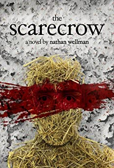 The Scarecrow by [Nathan Wellman]